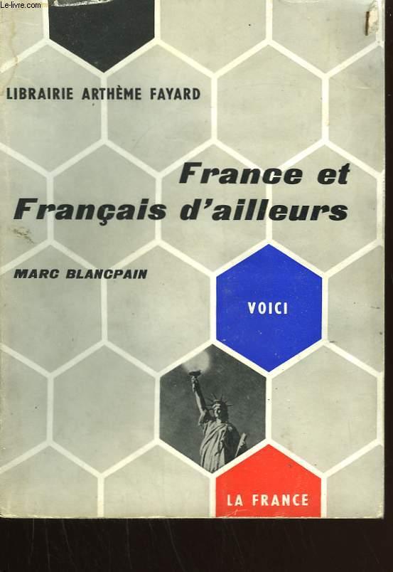 FRANCE ET FRANCAIS D'AILLEURS.