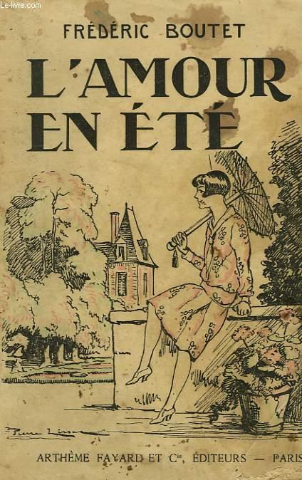 L'AMOUR EN ETE.