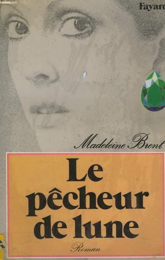 LE PECHEUR DE LUNE.