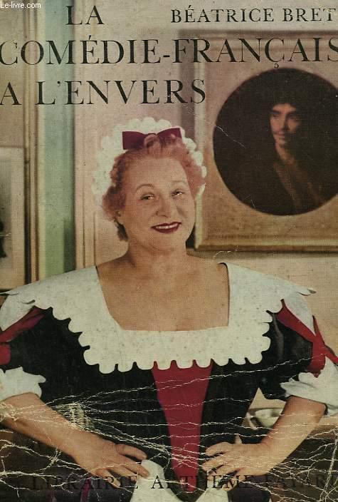 LA COMEDIE FRANCAISE A L'ENVERS.