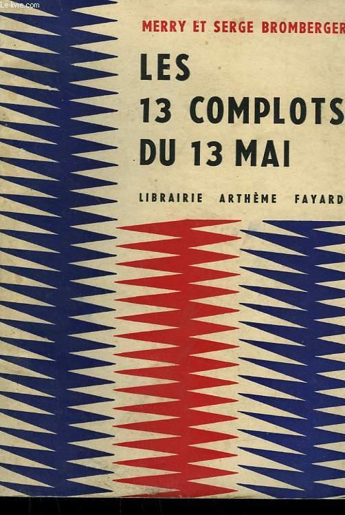 LES COMPLOTS DU 13 MAI OU LA DELIVRANCE DE GULLIVER.