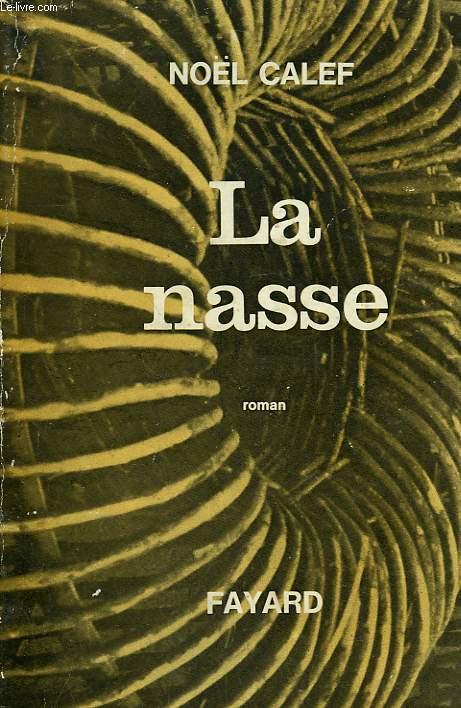 LA NASSE.