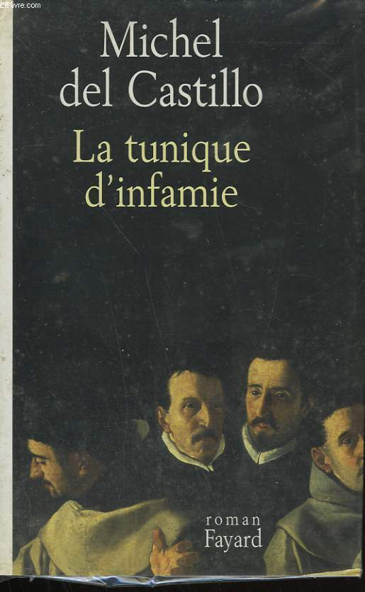 LA TUNIQUE D'INFAMIE.