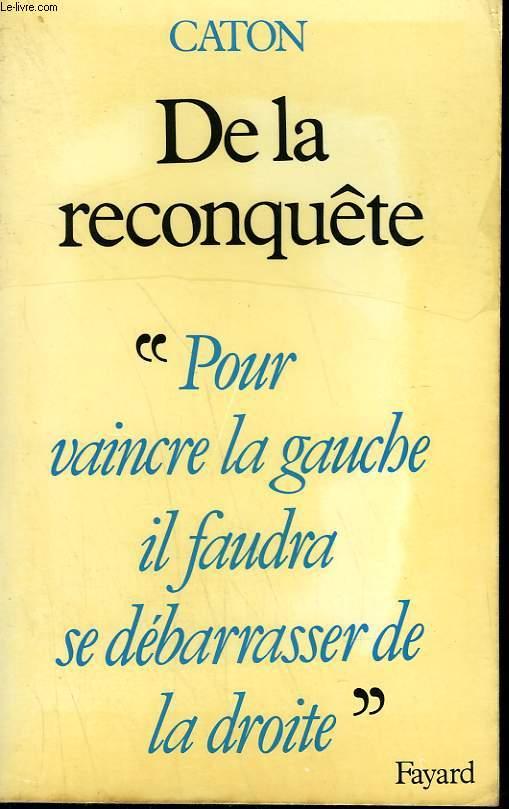 DE LA RECONQUETE.
