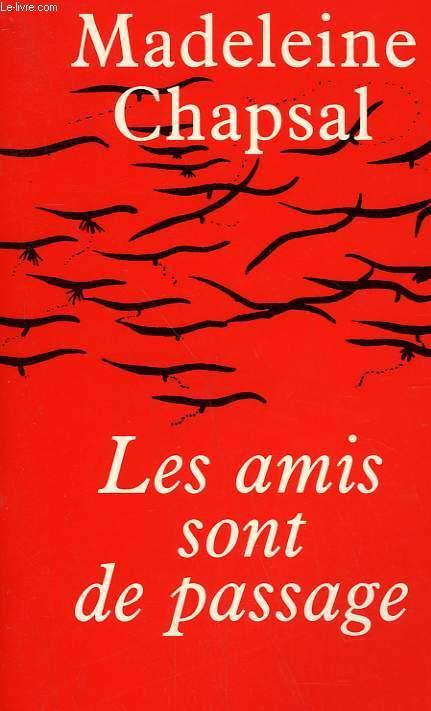 LES AMIS SONT DE PASSAGE.