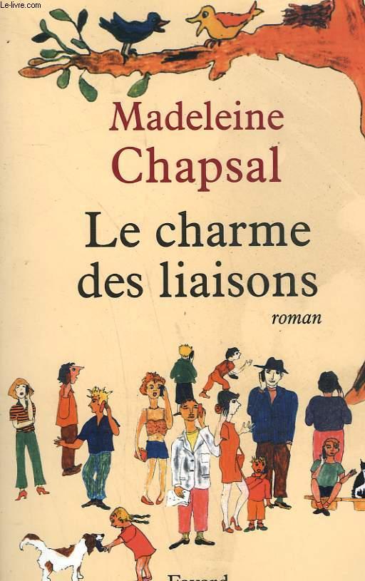 LE CHARME DES LIAISONS.