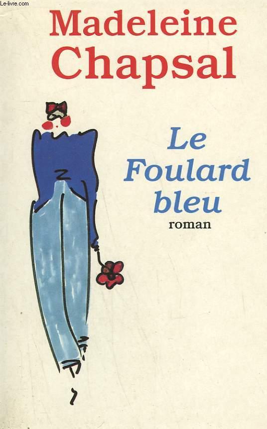 LE FOULARD BLEU.