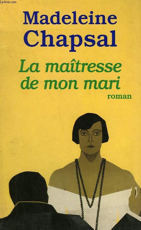 LA MAITRESSE DE MON MARI.