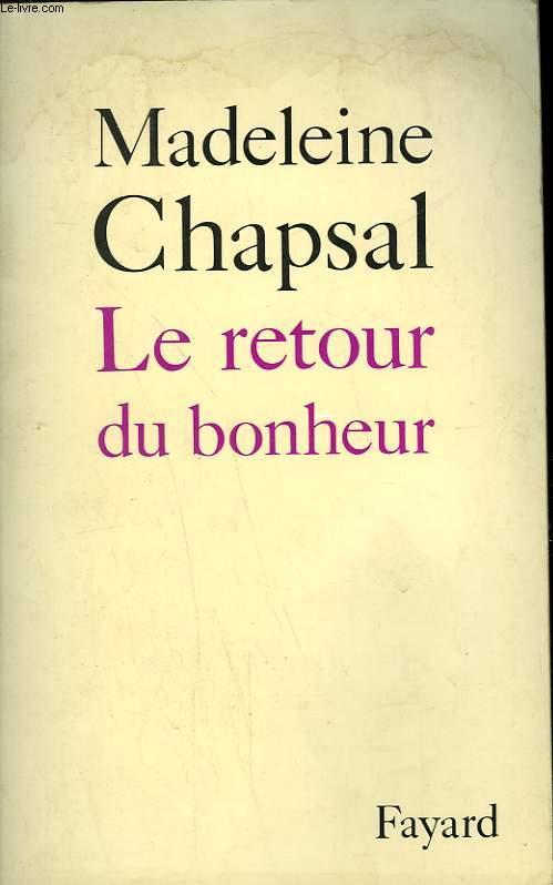 LE RETOUR DU BONHEUR.