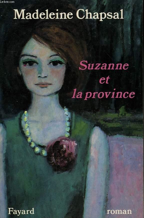 SUZANNE ET LA PROVINCE.