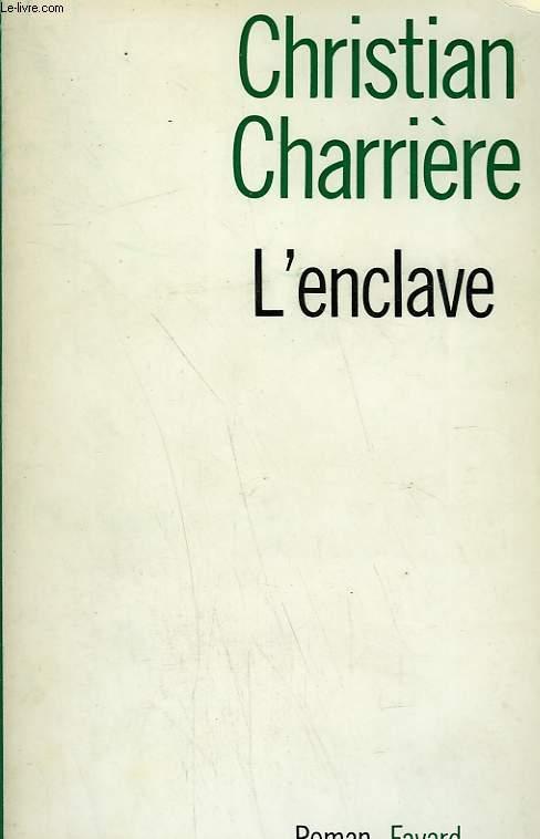 L'ENCLAVE.