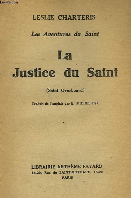 LES AVENTURES DU SAINT. LA JUSTICE DU SAINT. ( Saint Overboard ).