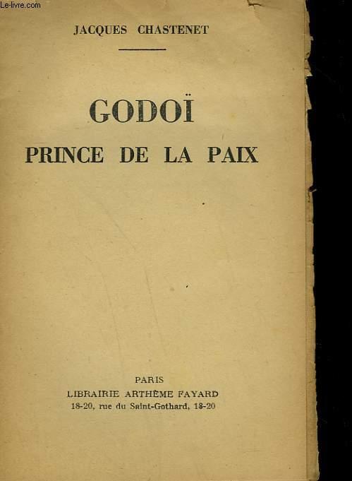 GODOÏ PRINCE DE LA PAIX.