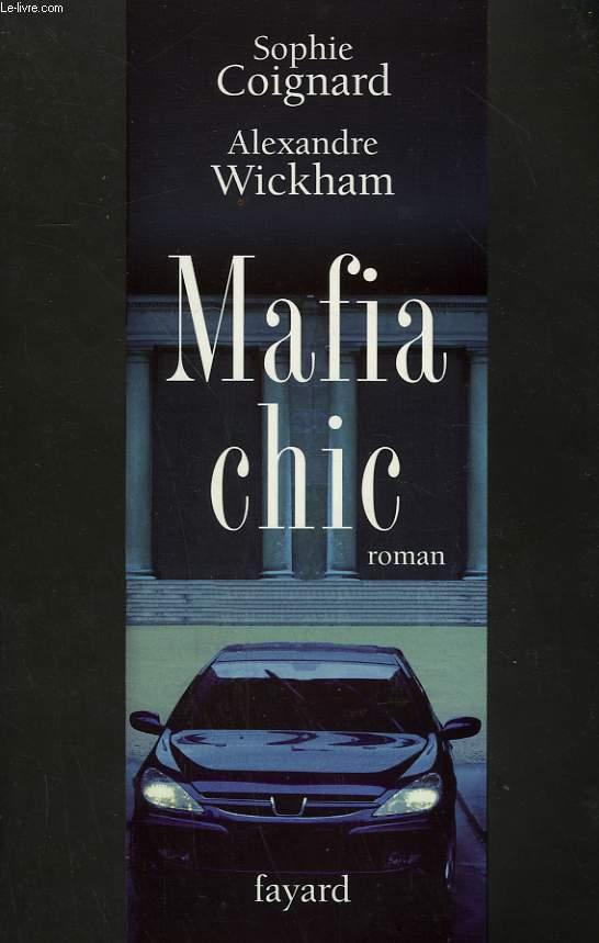 MAFIA CHIC.