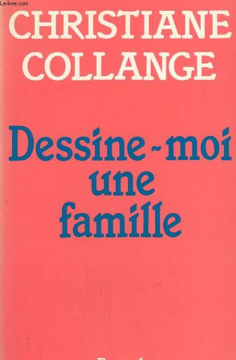 DESSINE-MOI UNE FAMILLE.
