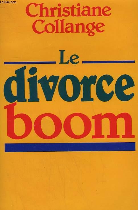 LE DIVORCE BOOM.