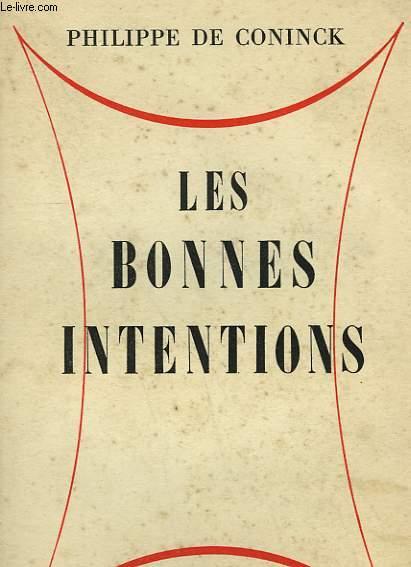 LES BONNES INTENTIONS.