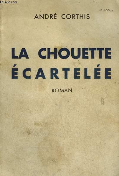 LA CHOUETTE ECARTELEE.
