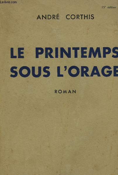 LE PRINTEMPS SOUS L'ORAGE.