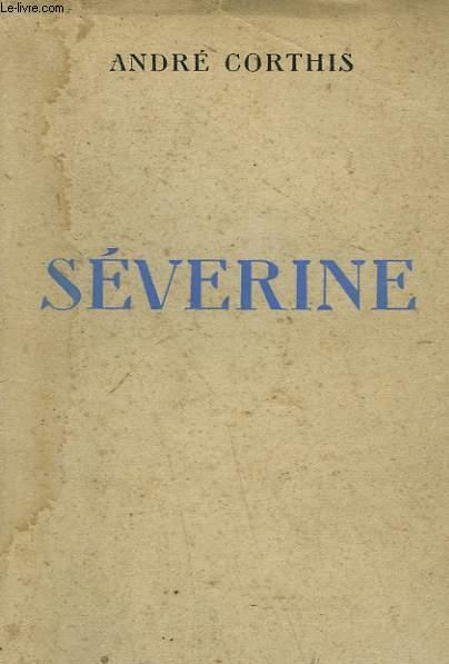 SEVERINE.