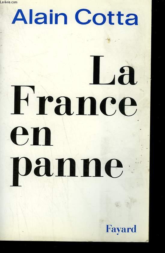 LA FRANCE EN PANNE.