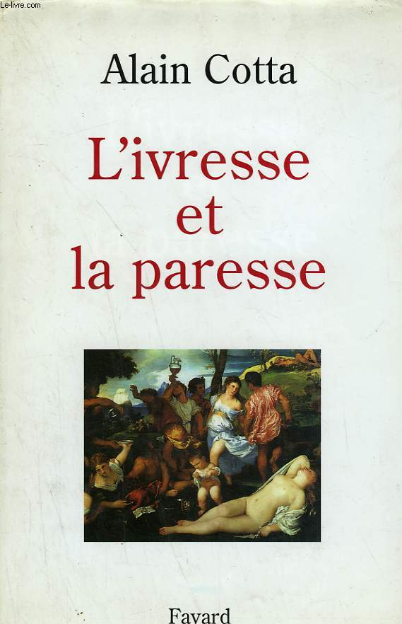 L'IVRESSE ET LA PARESSE.
