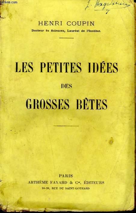 LES PETITES IDEES DES GROSSES BETES.