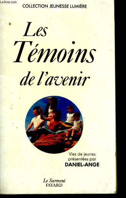 LES TEMOINS DE L'AVENIR.
