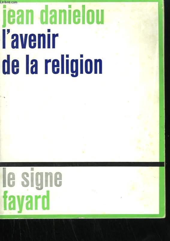 L'AVENIR DE LA RELIGION.