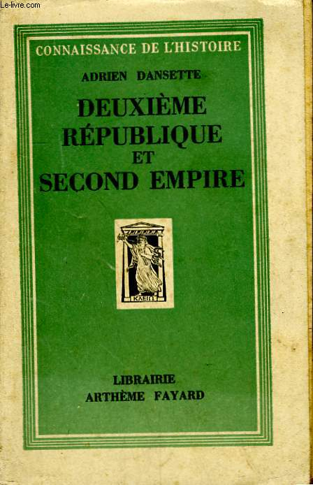 DEUXIEME REPUBLIQUE ET SECOND EMPIRE.
