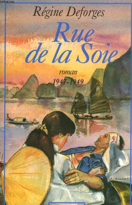 RUE DE LA SOIE. 1947-1949.