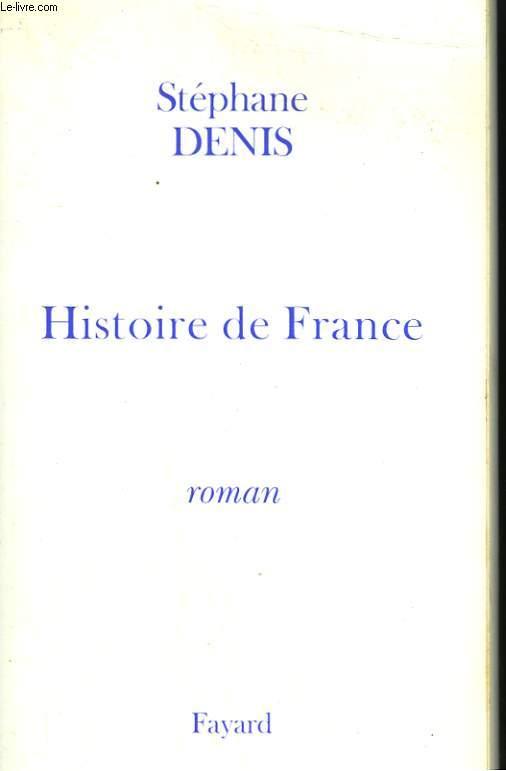 HISTOIRE DE FRANCE. TOME 1 : SAINTONGE.