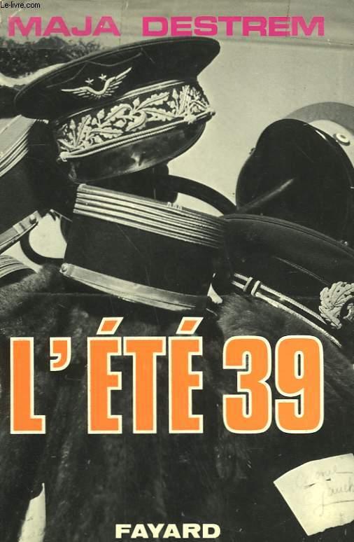 L'ETE 39.