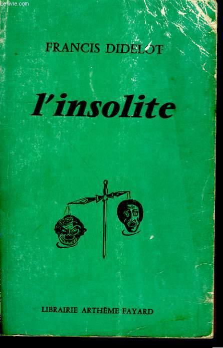 L'INSOLITE.