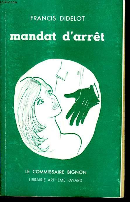 MANDAT D'ARRET.