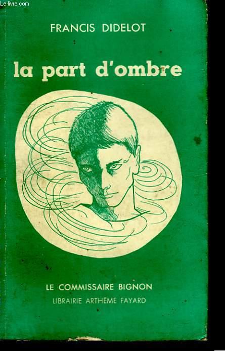 LA PART D'OMBRE.