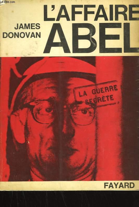 L'AFFAIRE ABEL.