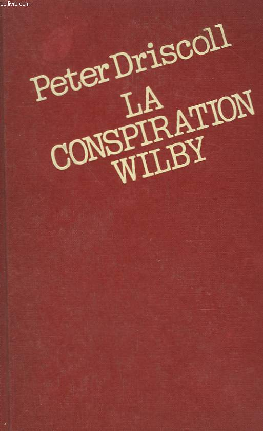 LA CONSPIRATION WILBY.