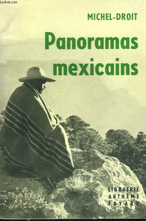 PANORAMAS MEXICAINS.