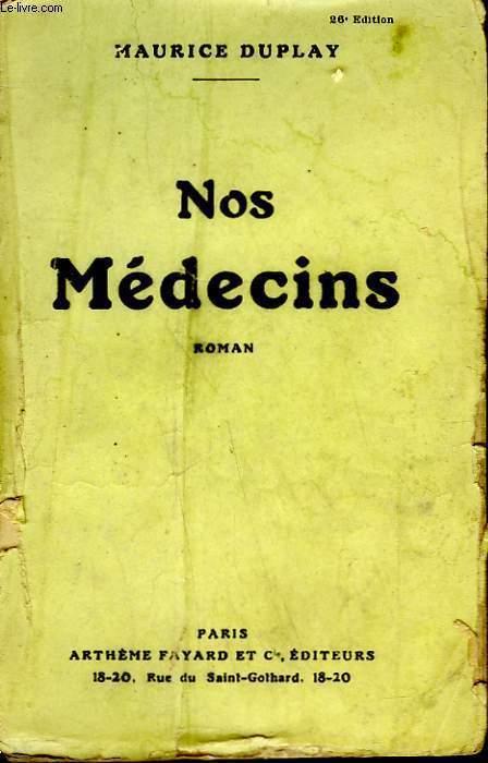 NOS MEDECINS.