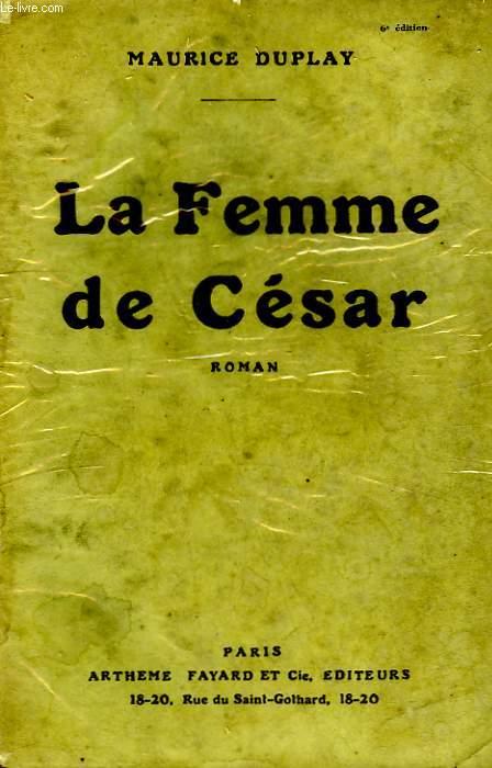LA FEMME DE CESAR.