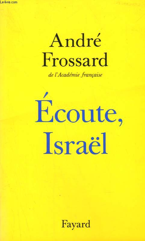 ECOUTE, ISRAEL.