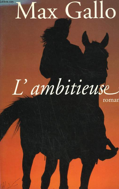 L'AMBITIEUSE.