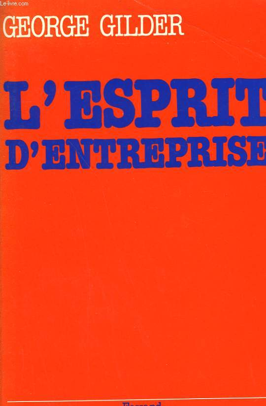 L'ESPRIT D'ENTREPRISE.