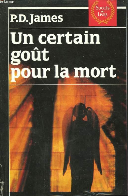 UN CERTAIN GOUT POUR LA MORT.