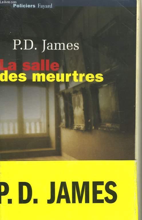 LA SALLE DES MEURTRES.