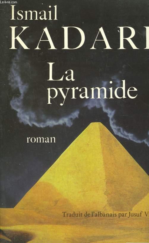 LA PYRAMIDE.