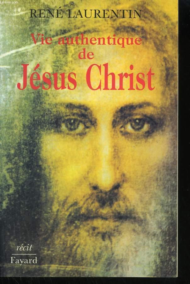 VIE AUTHENTIQUE DE JESUS CHRIST. TOME 1.