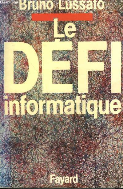 LE DEFI INFORMATIQUE.