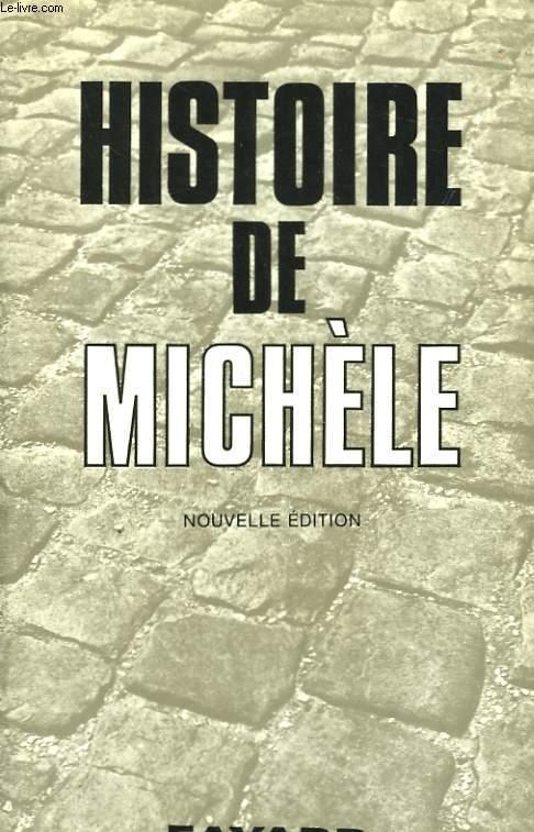 HISTOIRE DE MICHEL.